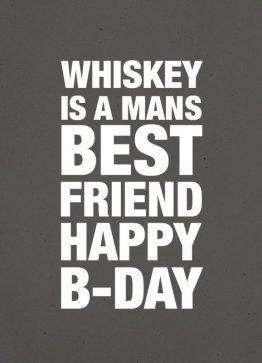 fødslesdagskort, mand, typografi, whiskey is a mans best friend, graa, 13x18 cm