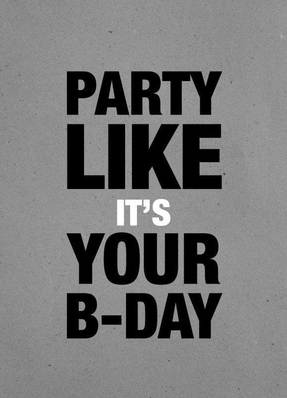 fødslesdagskort, mand, typografi, party like it's your birthday, graa, 13x18 cm