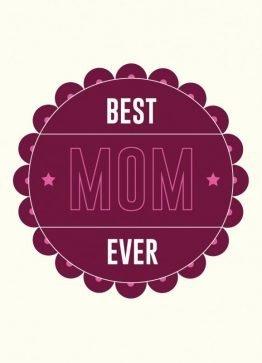Best mom ever, mors dags kort