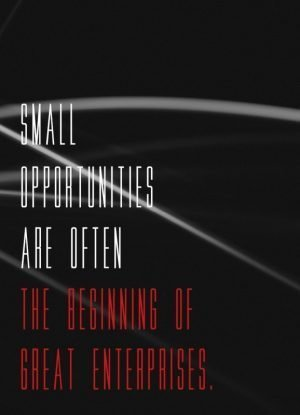 Small opportunities...