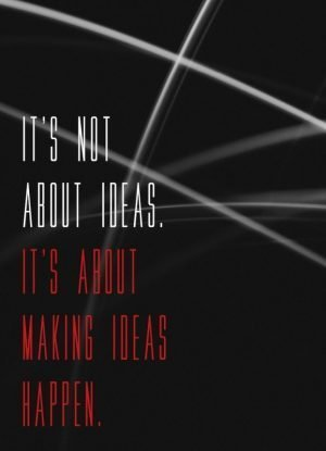 It's not about ideas...