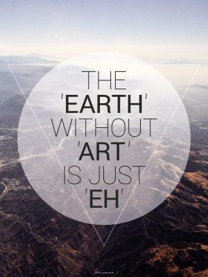 Plakater, Citat plakater, The earth, 30x40 cm